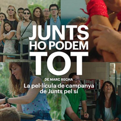 Junts pel Sí estrena la pel·lícula 'Junts ho podem tot'